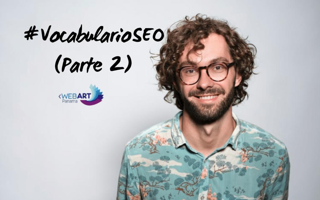 #VocabularioSEO (Parte 2)